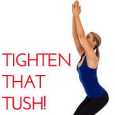 Tighten that tush!