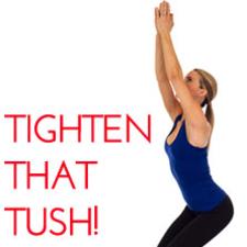 Tighten that tush!