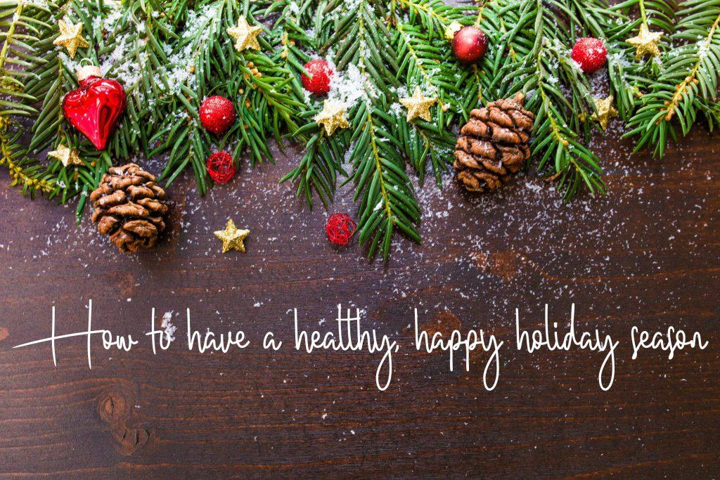 healthy, happy holiday